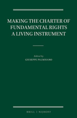 Cover Making the Charter of Fundamental Rights a Living Instrument