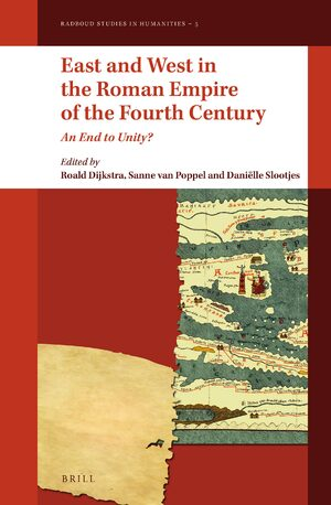 Cover East and West in the Roman Empire of the Fourth Century