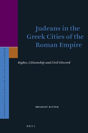 Cover Judeans in the Greek Cities of the Roman Empire