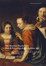 Cover The Russian Passion for Dutch Painting of the Golden Age