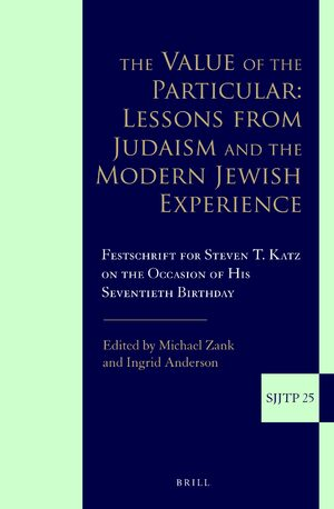 Cover The Value of the Particular: Lessons from Judaism and the Modern Jewish Experience