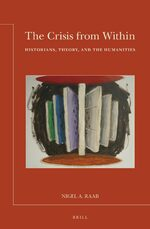 Cover The Crisis from Within: Historians, Theory, and the Humanities