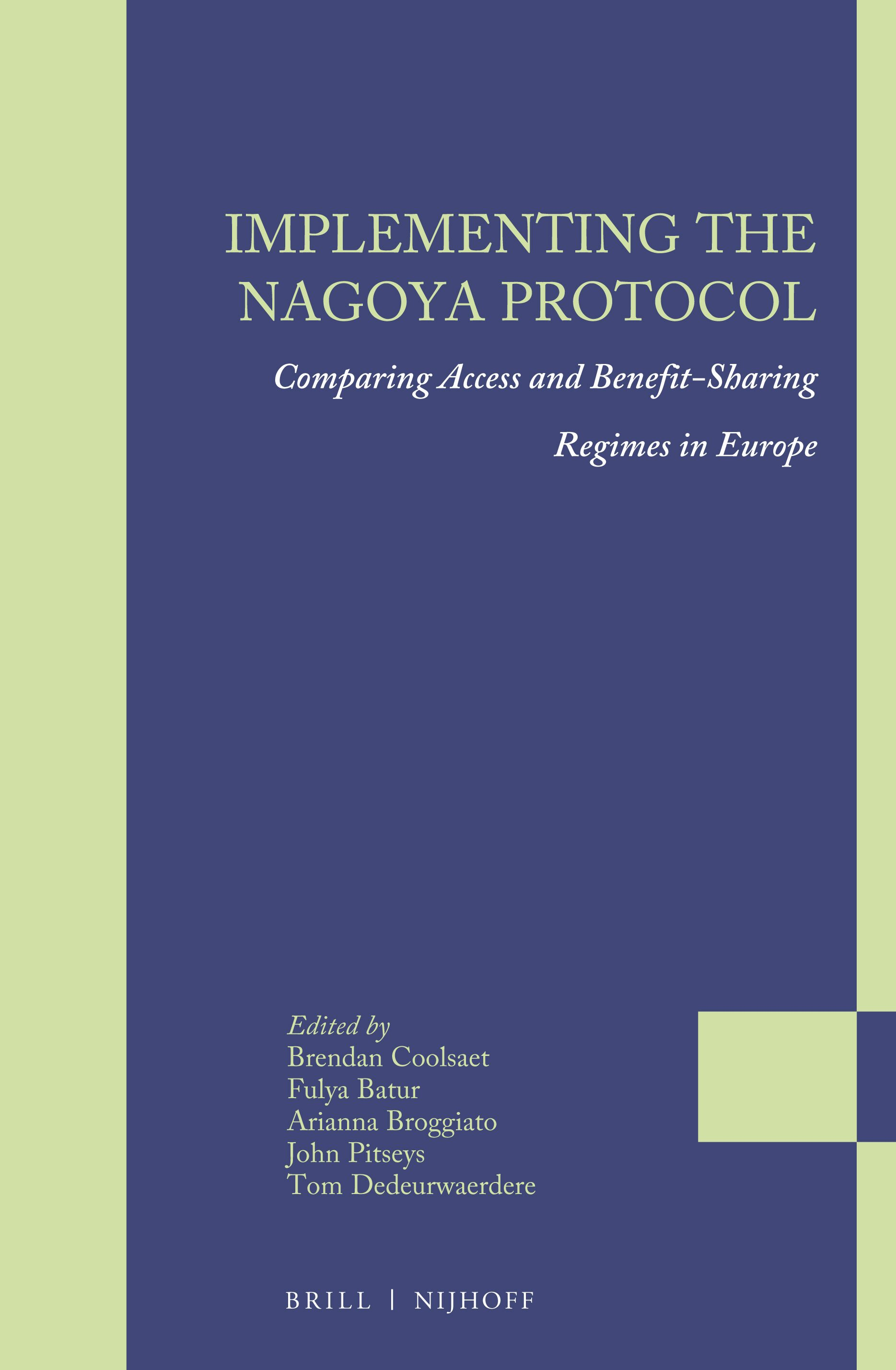 Implementing the Nagoya Protocol: Comparing Access and Benefit-Sharing Regimes in Europe