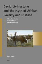 Cover David Livingstone and the Myth of African Poverty and Disease