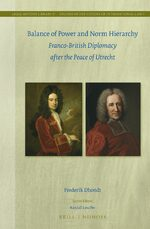 Cover Balance of Power and Norm Hierarchy: Franco-British Diplomacy after the Peace of Utrecht