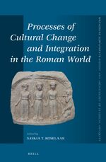 Cover Processes of Cultural Change and Integration in the Roman World