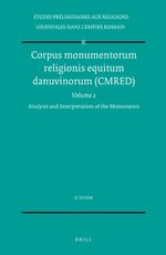 Cover Corpus monumentorum religionis equitum danuvinorum (CMRED), Volume 2 Analysis and Interpretation of the Monuments
