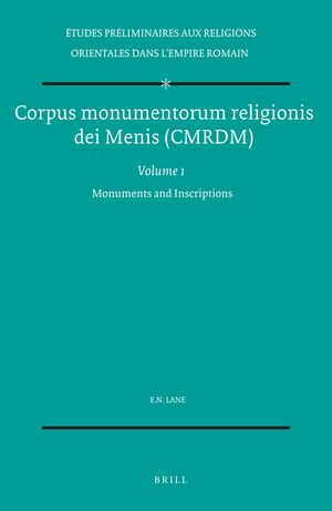 Corpus monumentorum religionis dei Menis (CMRDM), Volume 1 Monuments and Inscriptions