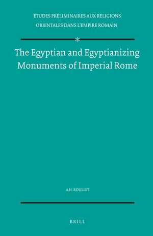 The Egyptian and Egyptianizing Monuments of Imperial Rome