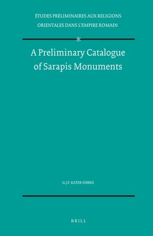 Cover A Preliminary Catalogue of Sarapis Monuments
