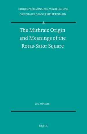 Cover The Mithraic Origin and Meanings of the Rotas-Sator Square