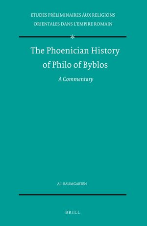 The Phoenician History of Philo of Byblos