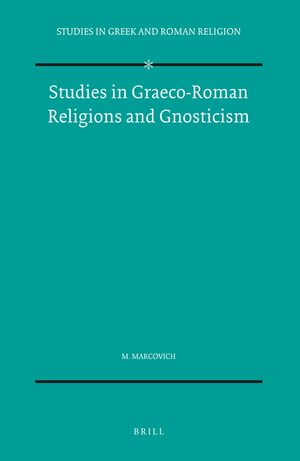 Studies in Graeco-Roman Religions and Gnosticism