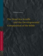 Cover The Dead Sea Scrolls and the Developmental Composition of the Bible