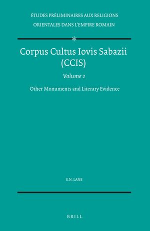 Cover Corpus Cultus Iovis Sabazii (CCIS), Volume 2 Other Monuments and Literary Evidence