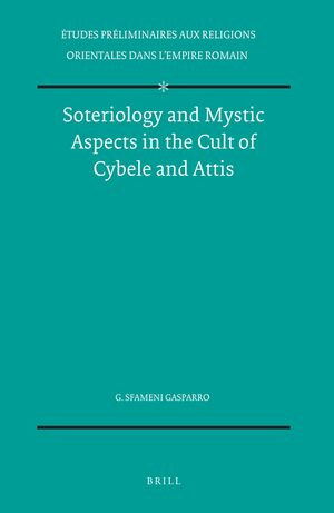 Cover Soteriology and Mystic Aspects in the Cult of Cybele and Attis