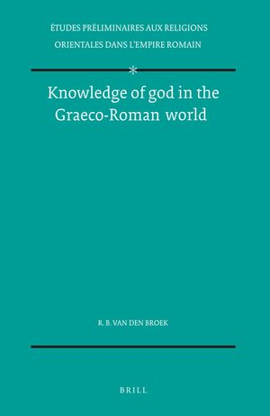 Knowledge of god in the Graeco-Roman world