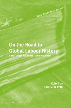 Cover On the Road to Global Labour History