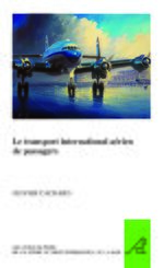 Cover Le transport international aérien de passagers