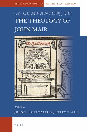 Cover A Companion to the Theology of John Mair