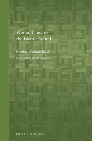 Cover War and Law in the Islamic World