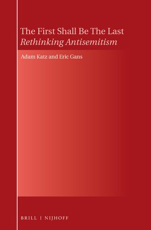 Cover The First Shall Be The Last: Rethinking Antisemitism