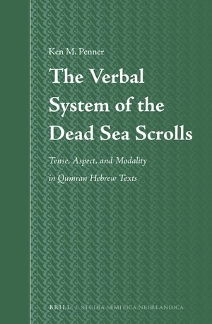 Cover The Verbal System of the Dead Sea Scrolls