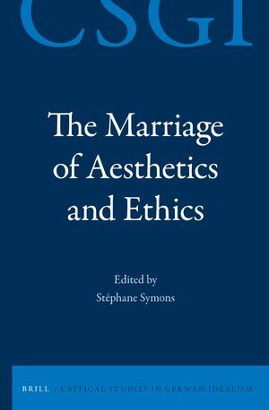 Cover The Marriage of Aethetics and Ethics