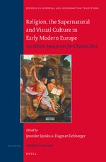 Cover Religion, the Supernatural and Visual Culture in Early Modern Europe