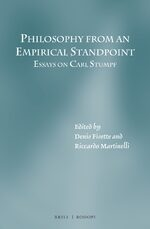 Philosophy from an Empirical Standpoint: Essays on Carl Stumpf
