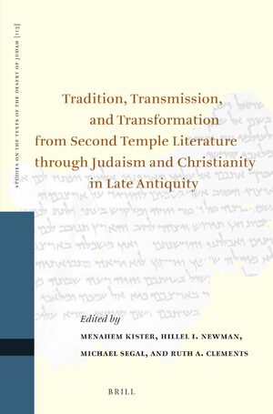 Cover Tradition, Transmission, and Transformation from Second Temple Literature through Judaism and Christianity in Late Antiquity
