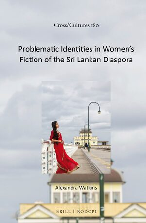 Cover Problematic Identities in Women's Fiction of the Sri Lankan Diaspora