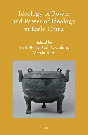 Ideology of Power and Power of Ideology in Early China