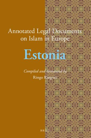 Cover Annotated Legal Documents on Islam in Europe: Estonia