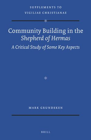 Cover Community Building in the <i>Shepherd of Hermas</i>