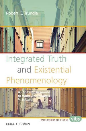 Cover Integrated Truth and Existential Phenomenology