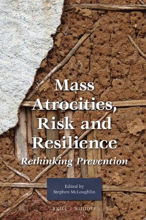Cover Mass Atrocities, Risk and Resilience