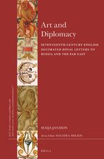Cover Art and Diplomacy: Seventeenth-Century English Decorated Royal Letters to Russia and the Far East