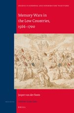 Cover Memory Wars in the Low Countries, 1566-1700