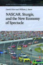 Cover NASCAR, Sturgis, and the New Economy of Spectacle