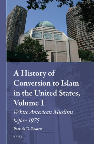 Cover A History of Conversion to Islam in the United States