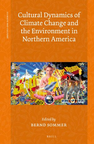 Cover Cultural Dynamics of Climate Change and the Environment in Northern America