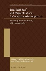 Cover 'Boat Refugees' and Migrants at Sea: A Comprehensive Approach