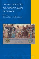 Choral Societies and Nationalism in Europe
