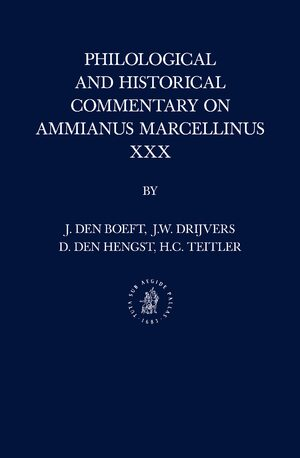 Cover Philological and Historical Commentary on Ammianus Marcellinus XXX