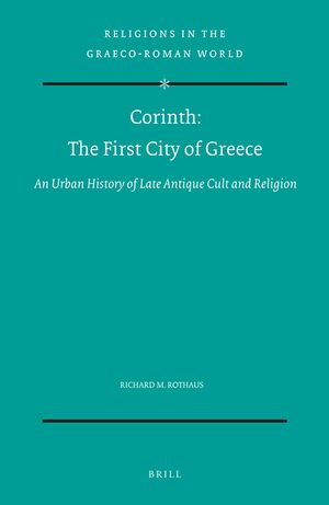 Cover Corinth: The First City of Greece
