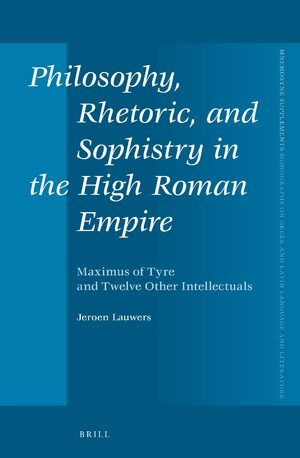 Cover Philosophy, Rhetoric, and Sophistry in the High Roman Empire
