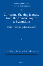 Cover Christians Shaping Identity from the Roman Empire to Byzantium