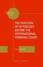 Cover The Position of Witnesses before the International Criminal Court