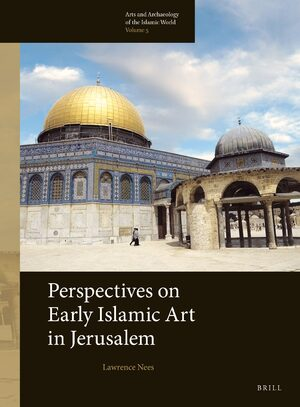 Cover Perspectives on Early Islamic Art in Jerusalem